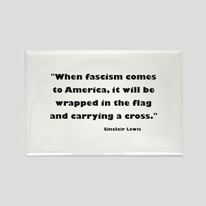 When Fascism Comes Rectangle Magnet