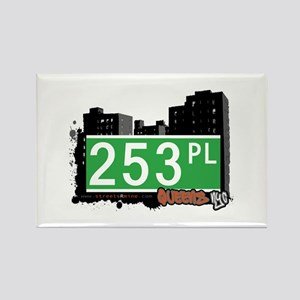 253 PLACE, QUEENS, NYC Rectangle Magnet
