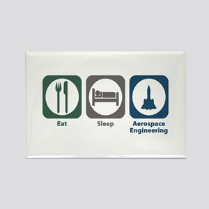 Eat Sleep Aerospace Engineering Rectangle Magnet
