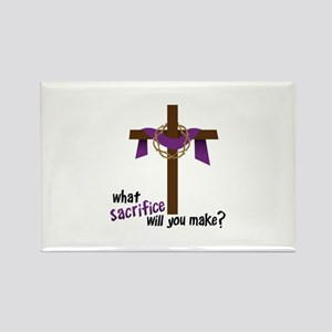 What Sacrifice will you make? Magnets