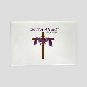 Be Not Afraid John 6:20 Magnets