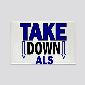 Take Down ALS 1 Rectangle Magnet