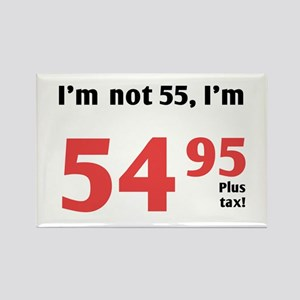 Funny Tax 55th Birthday Rectangle Magnet