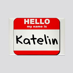 Hello my name is Katelin Rectangle Magnet