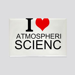 I Love Atmospheric Science Magnets
