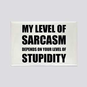 Sarcasm Depends On Stupidity Magnets