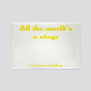 World's a Stage Rectangle Magnet
