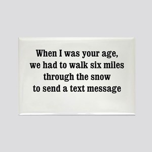 texting thru the snow Rectangle Magnet