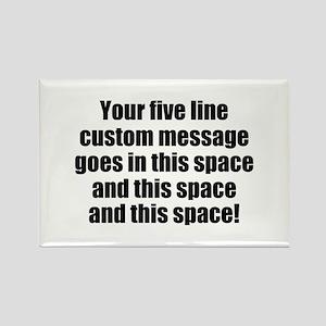 Super Mega Five Line Custom Message Magnets