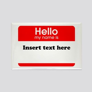 Hello my name is insert Rectangle Magnet