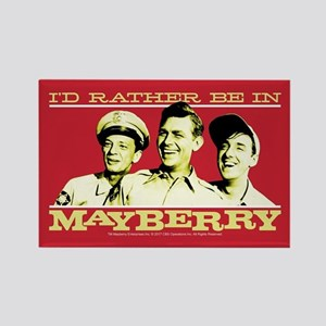 Rather Be in Mayberry Rectangle Magnet