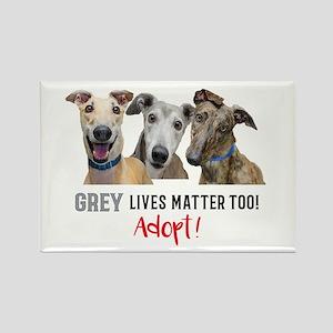 Grey Lives Matter Too ADOPT! Magnets