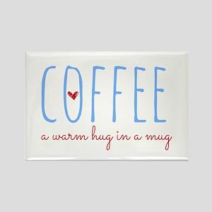 Coffee. A Warm Hug in a Mug. Magnets