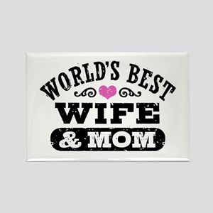 World's Best Wife & Mom Rectangle Magnet