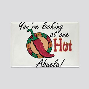 You're Looking at One Hot Abuela! Rectangle Magnet