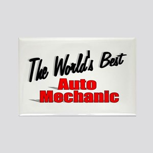 """The World's Best Auto Mechanic"" Rectangle Magnet"