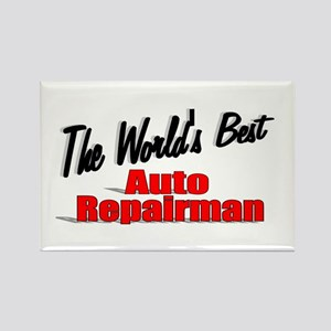 """The World's Best Auto Repairman"" Rectangle Magnet"