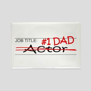 Job Dad Actor Rectangle Magnet
