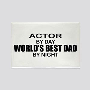 World's Greatest Dad - Actor Rectangle Magnet