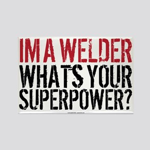 Welder is my Superpower Rectangle Magnet