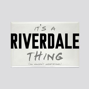 It's a Riverdale Thing Rectangle Magnet