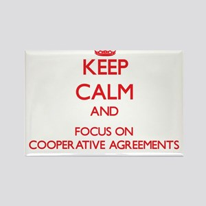 Keep Calm and focus on Cooperative Agreements Magn