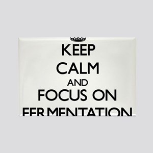 Keep Calm and focus on Fermentation Magnets