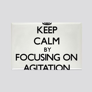 Keep Calm by focusing on Agitation Magnets