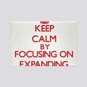 Keep Calm by focusing on EXPANDING Magnets