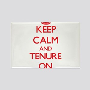Keep Calm and Tenure ON Magnets