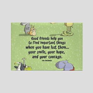 Good friends Rectangle Magnet