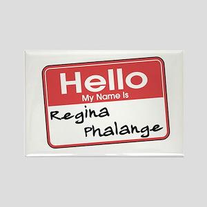 Regina Phlange Rectangle Magnet