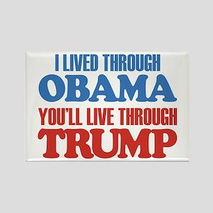 You'll Live Through Trump Rectangle Magnet