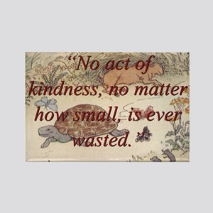 No Act Of Kindness - Aesop Magnets