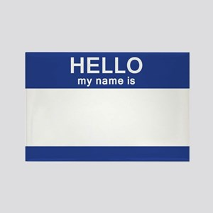Hello my name is Blank Rectangle Magnet