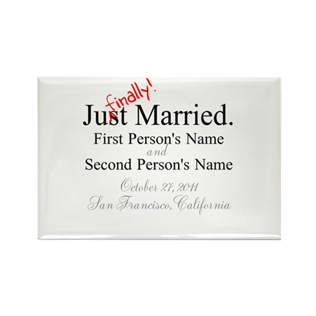 Finally Married Rectangle Magnet