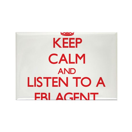 Keep Calm and Listen to a Fbi Agent