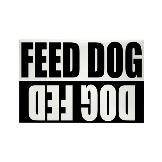 Feed Dog/ Dog Fed