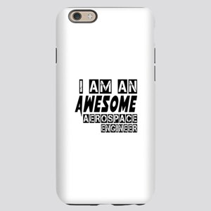 I Am Aerospace engineer iPhone 6/6s Slim Case