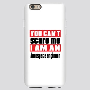 I Am Aerospace engineer iPhone 6 Slim Case