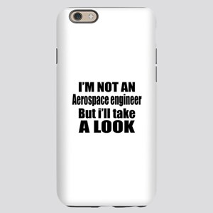 I Am Not Aerospace engineer iPhone 6/6s Slim Case