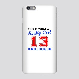 Really Cool 13 Birthday De iPhone Plus 6 Slim Case