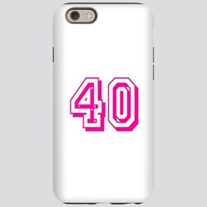 40 Pink Birthday iPhone 6 Tough Case