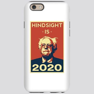Bernie Sanders Hindsight is iPhone 6/6s Tough Case