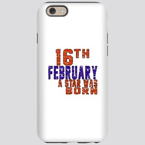 16 February A Star Was Born iPhone 6/6s Tough Case