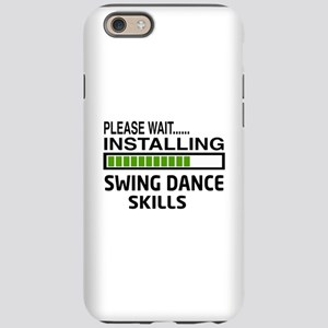 Please wait, Installing Swing iPhone 6 Tough Case