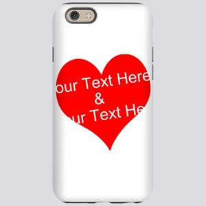 Personalize It - Customize 2 Iphone 6 Tough Case