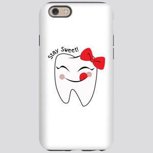 Stay Sweet iPhone 6 Tough Case