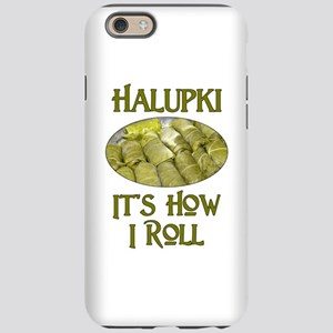 Halupki - It's How I Roll iPhone 6/6s Tough Case
