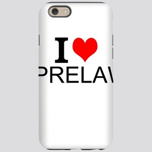 I Love Prelaw iPhone 6 Tough Case